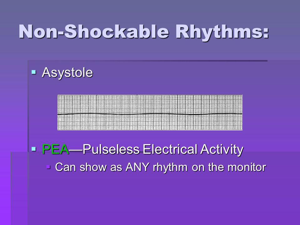 Non-Shockable Rhythms: