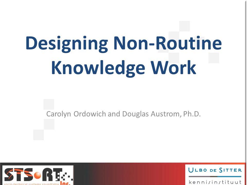 Designing Non-Routine Knowledge Work