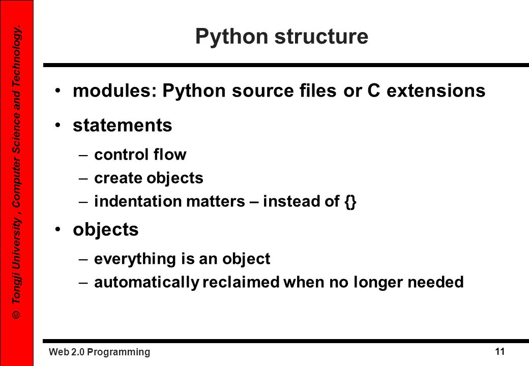 Python structure modules: Python source files or C extensions