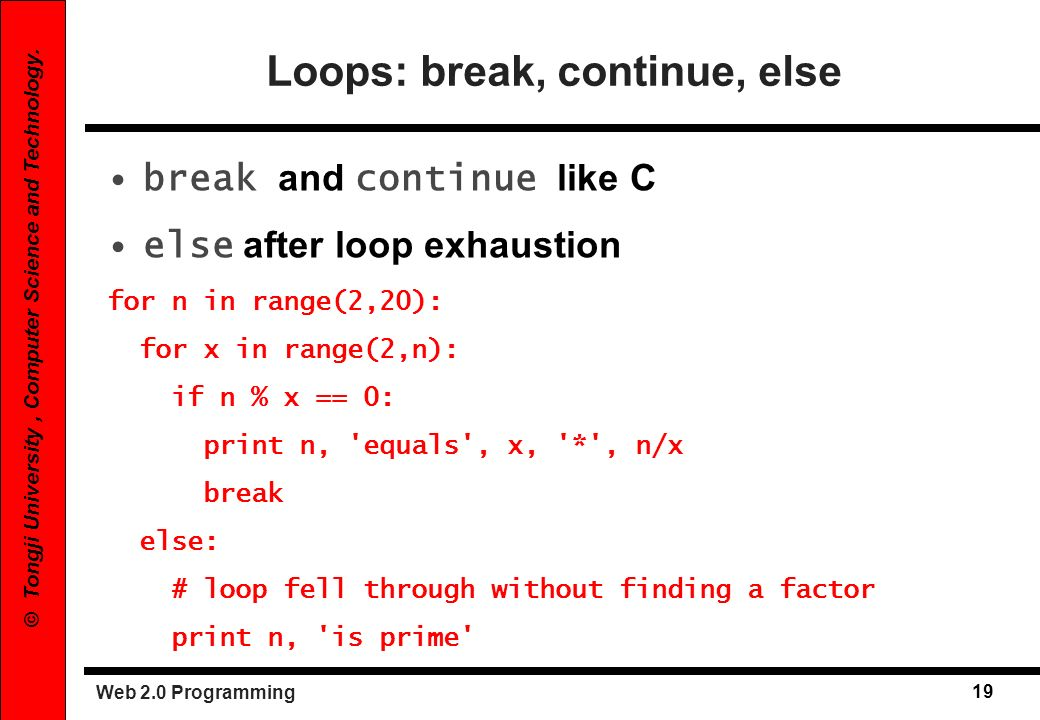 Loops: break, continue, else