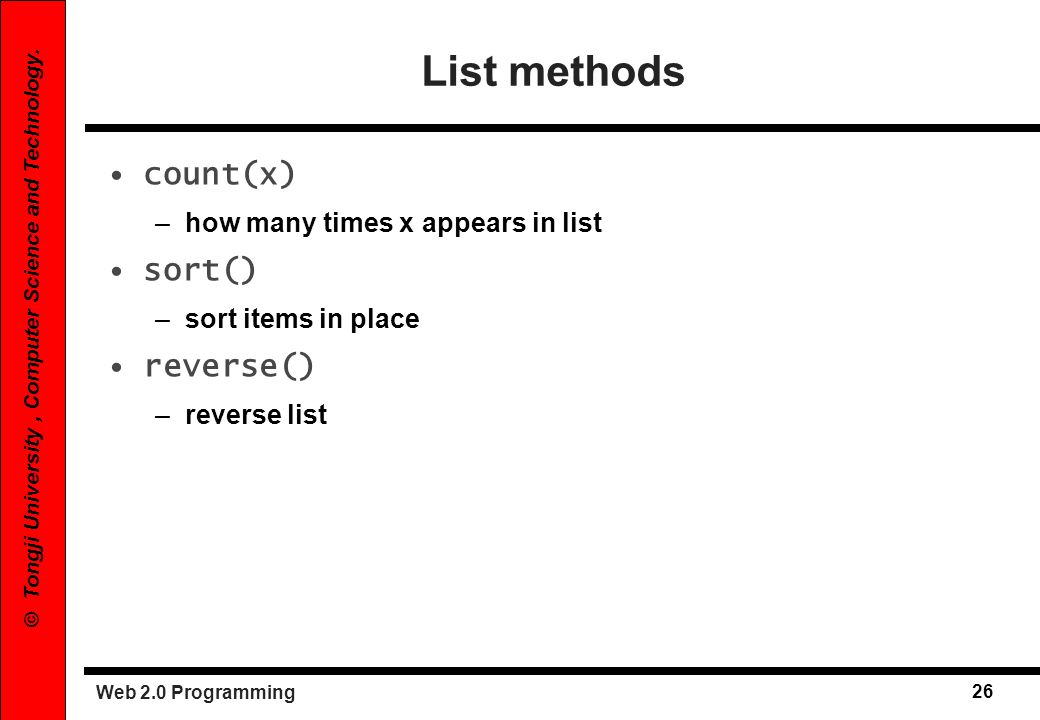 List methods count(x) sort() reverse()
