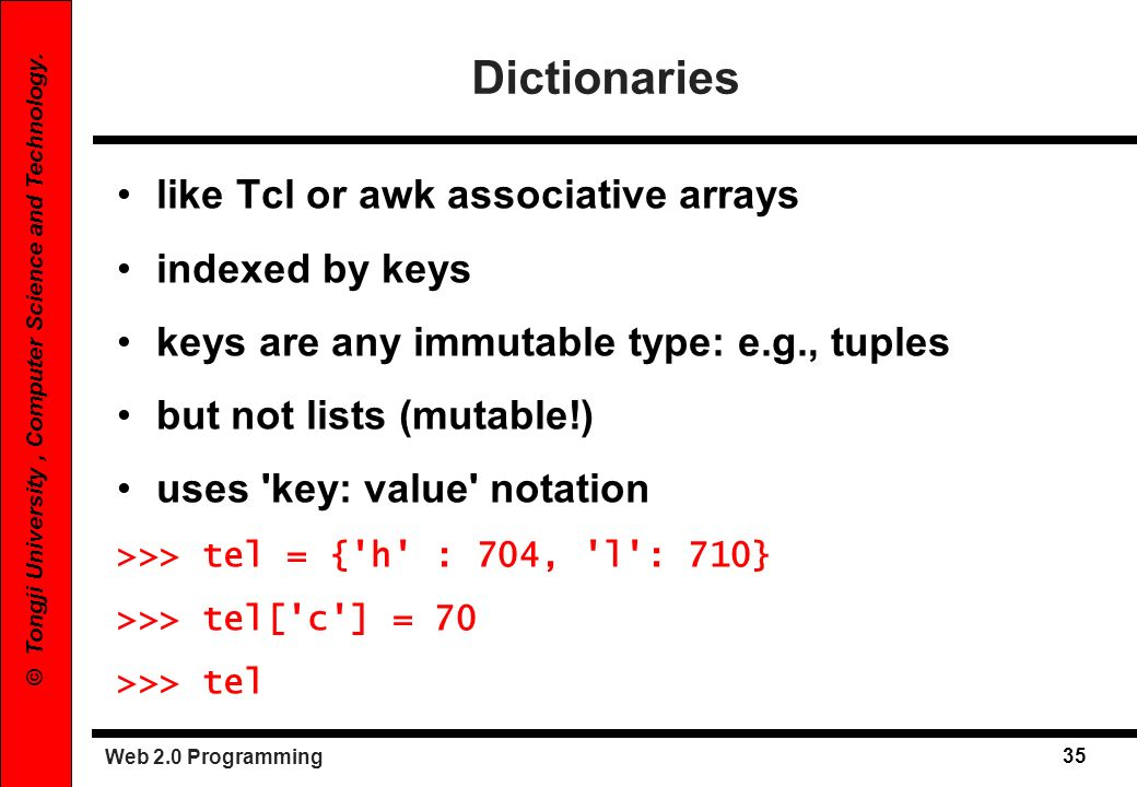 Dictionaries like Tcl or awk associative arrays indexed by keys