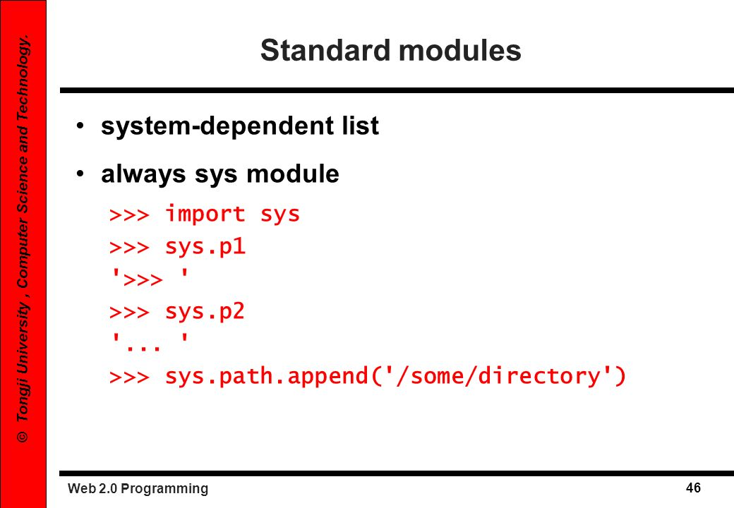 Standard modules system-dependent list always sys module
