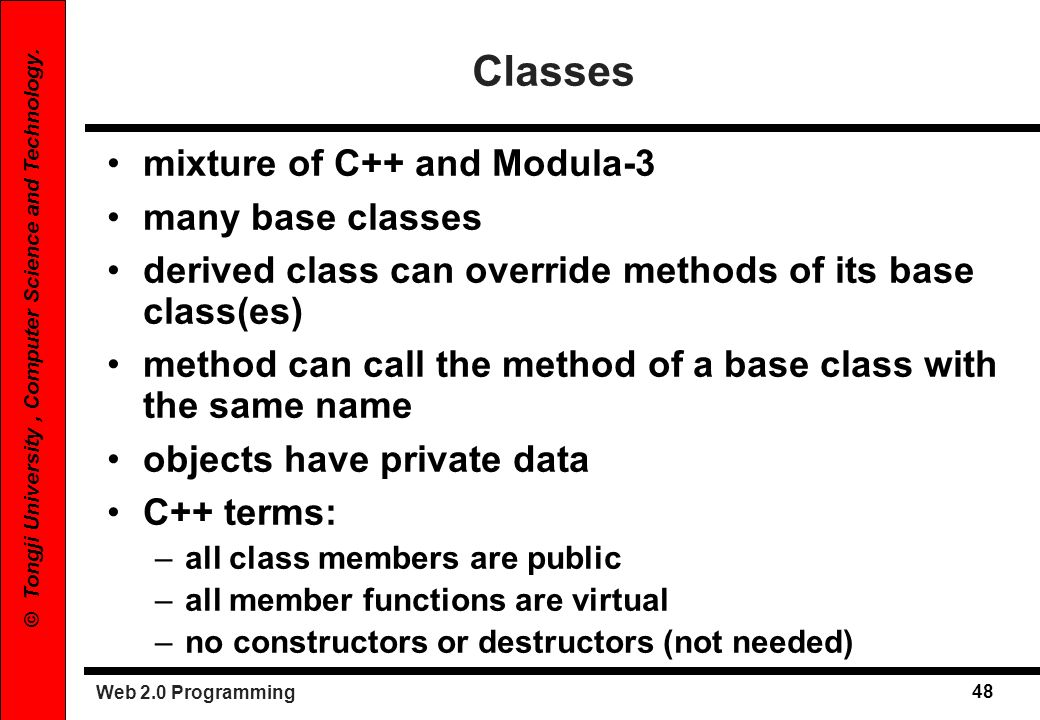 Classes mixture of C++ and Modula-3 many base classes