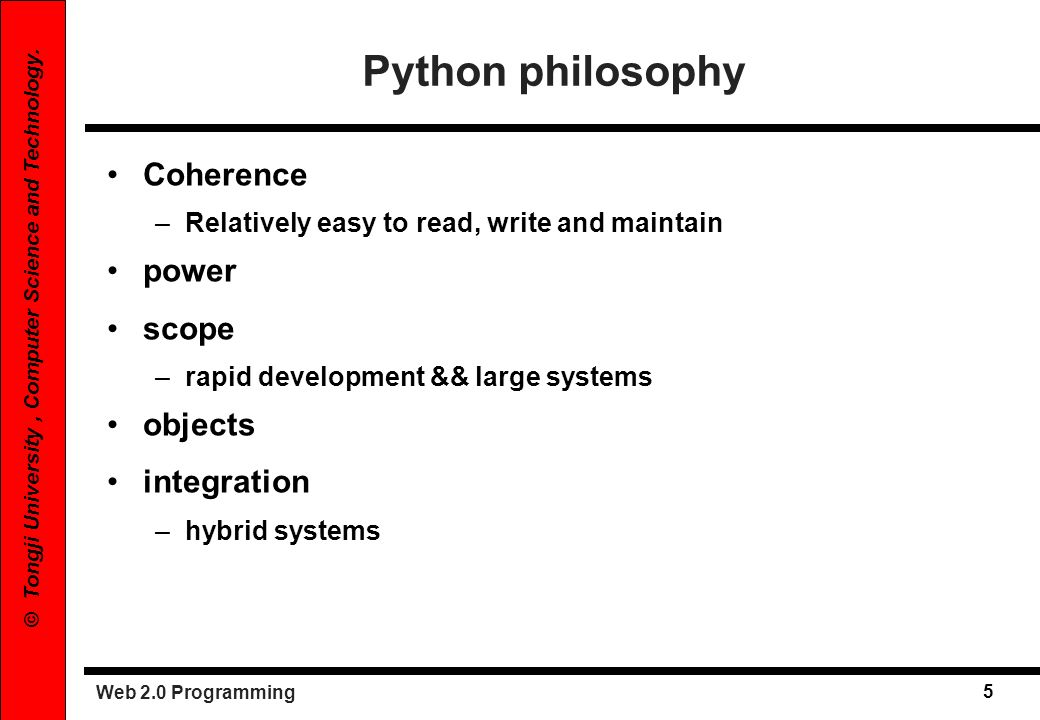 Python philosophy Coherence power scope objects integration