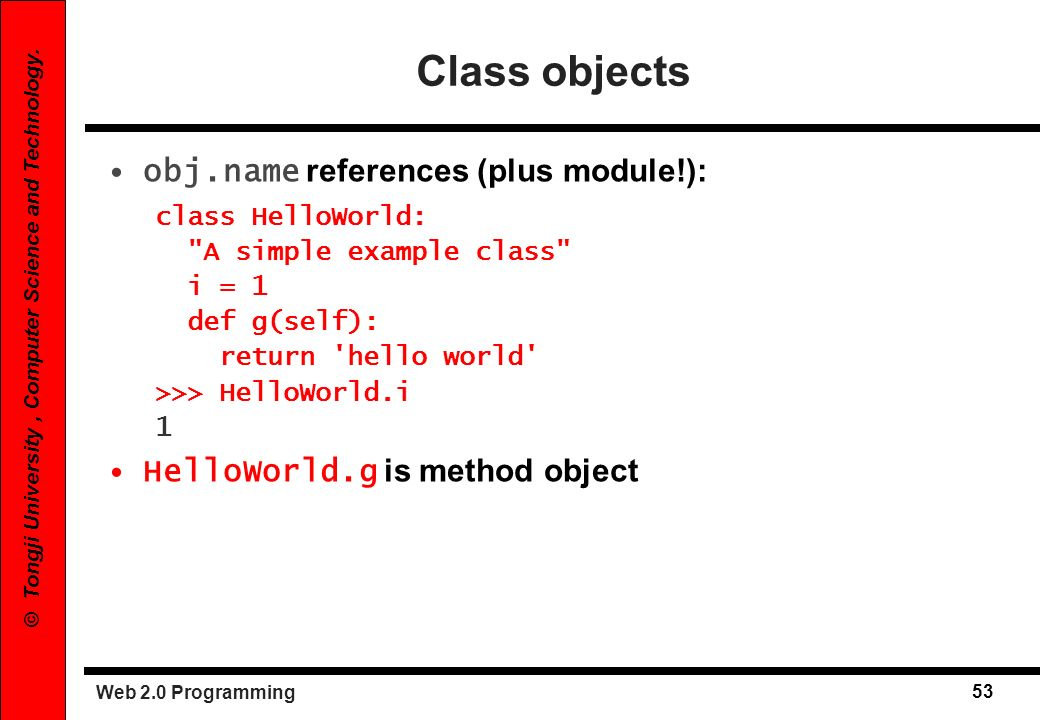 Class objects obj.name references (plus module!):