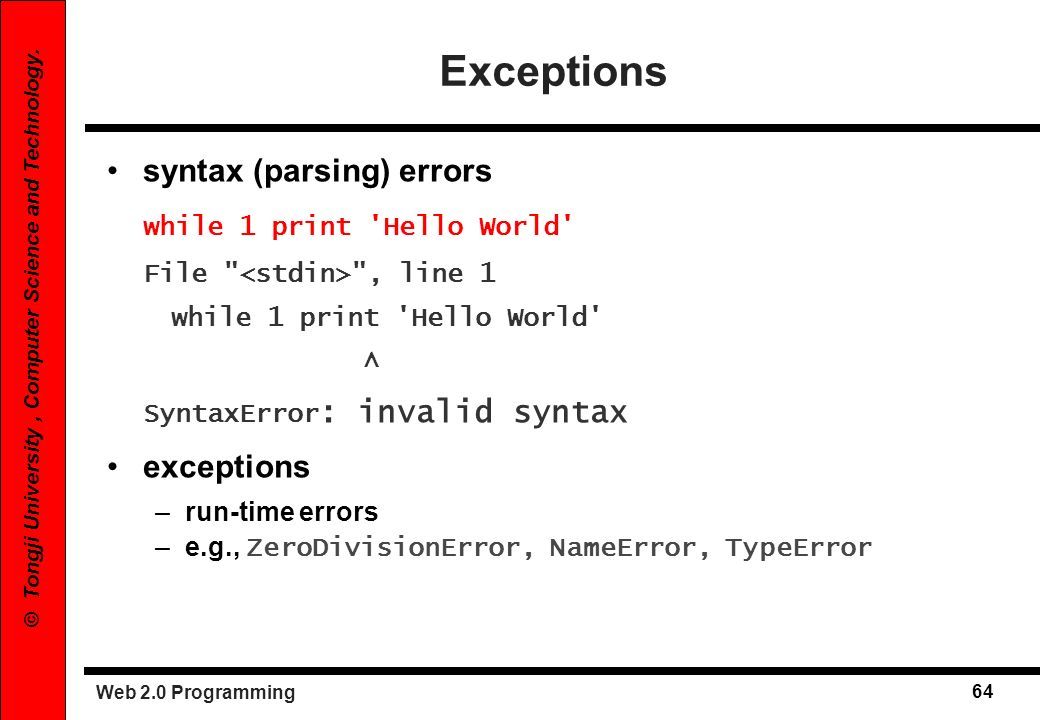 Exceptions syntax (parsing) errors while 1 print Hello World