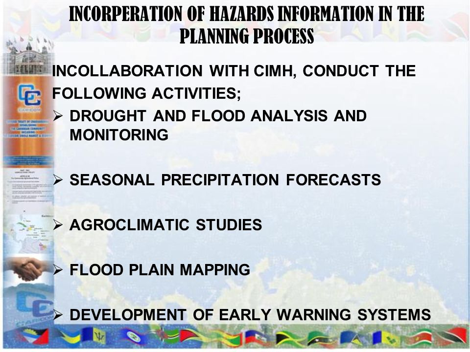 INCORPERATION OF HAZARDS INFORMATION IN THE PLANNING PROCESS