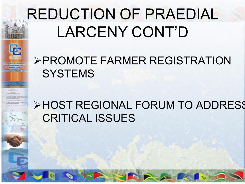 REDUCTION OF PRAEDIAL LARCENY CONT'D