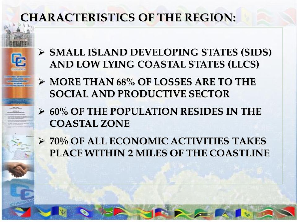 CHARACTERISTICS OF THE REGION: