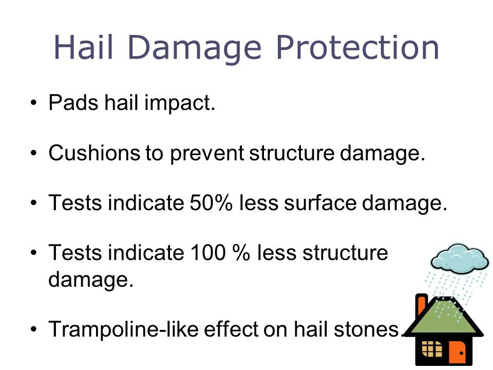 Hail Damage Protection
