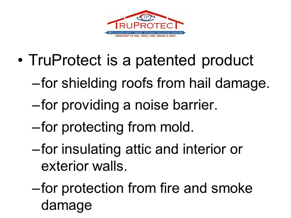 TruProtect is a patented product