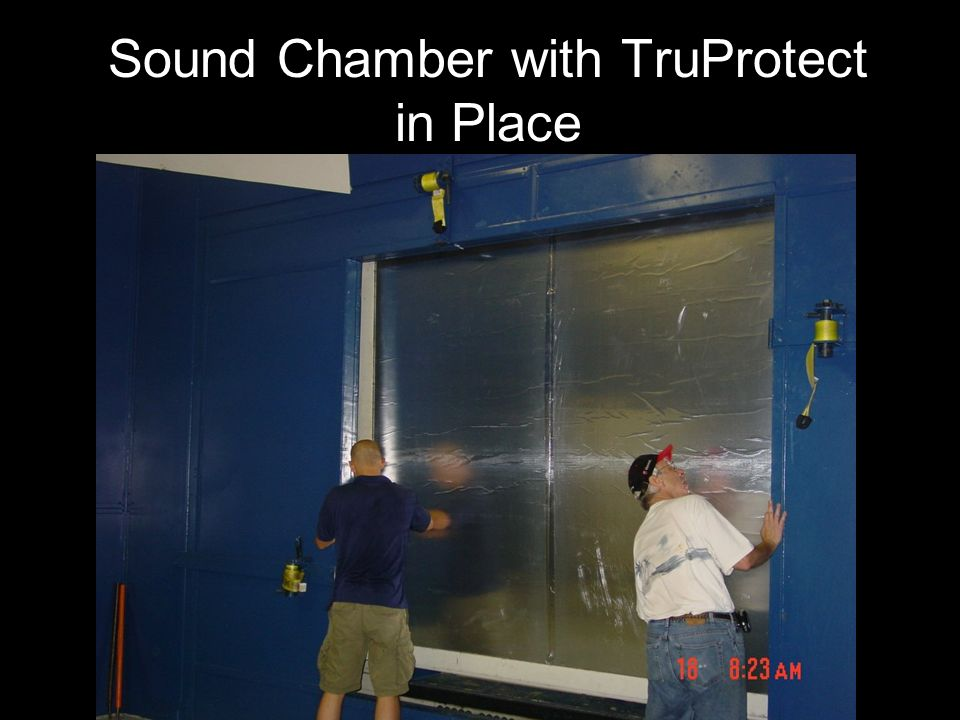 Sound Chamber with TruProtect in Place