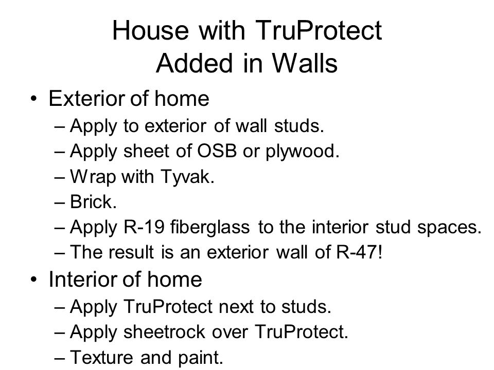 House with TruProtect Added in Walls