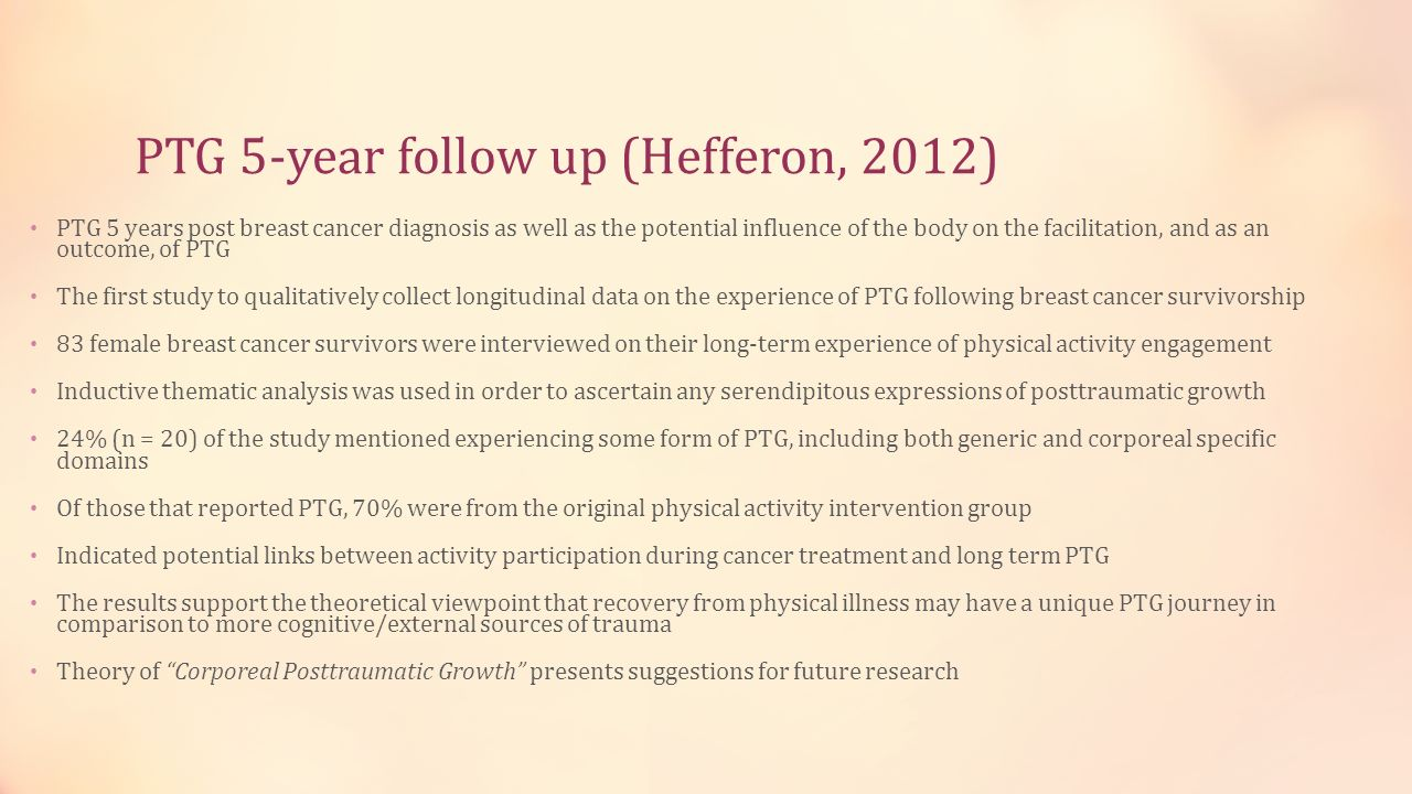 PTG 5-year follow up (Hefferon, 2012)