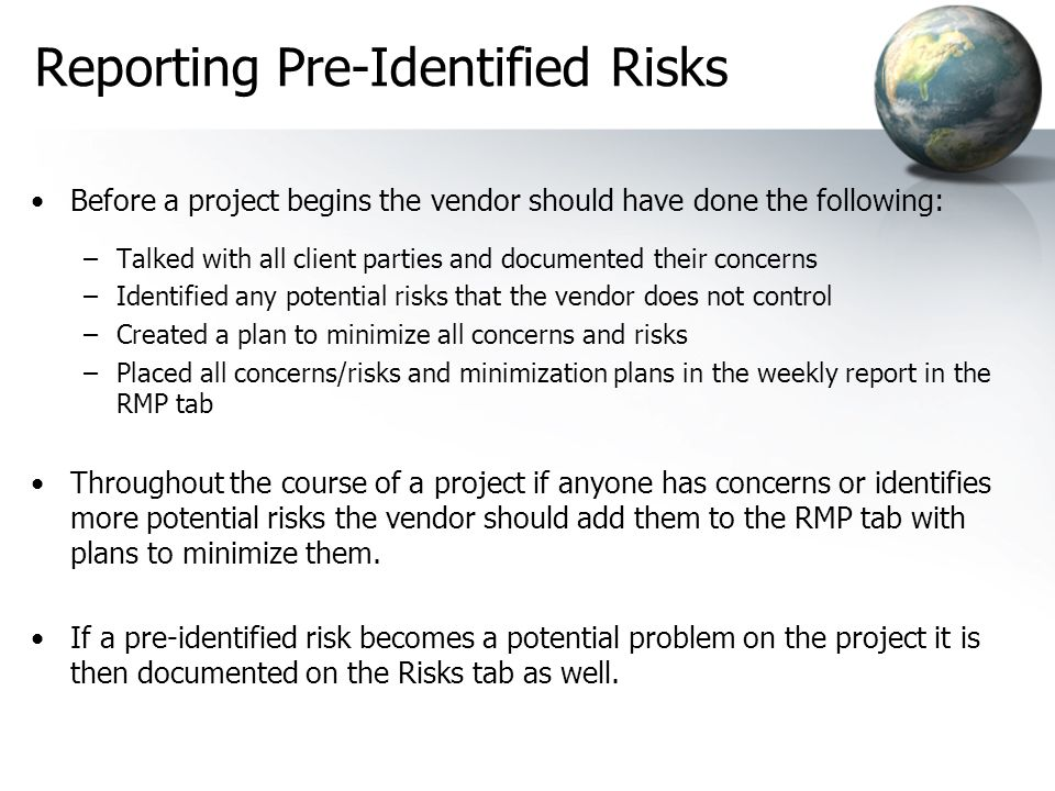 Reporting Pre-Identified Risks