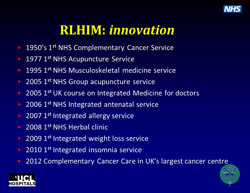 RLHIM: innovation 1950's 1st NHS Complementary Cancer Service