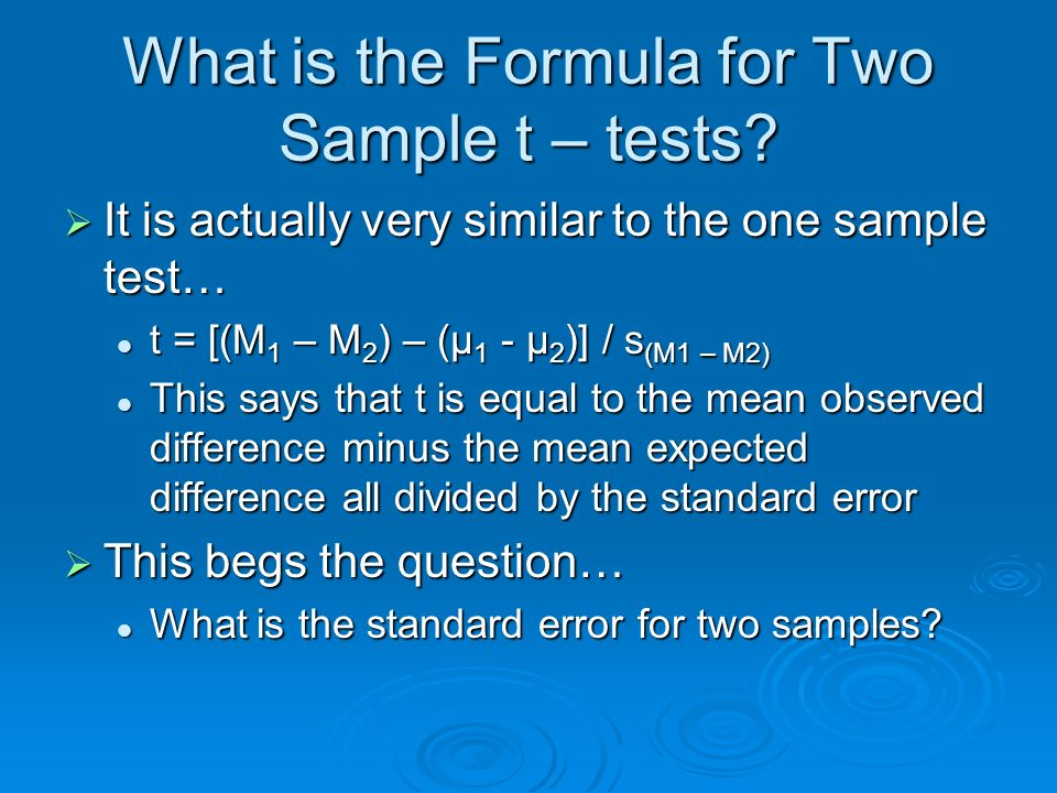 What is the Formula for Two Sample t – tests