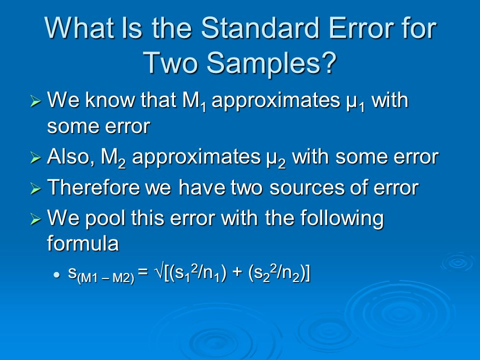 What Is the Standard Error for Two Samples