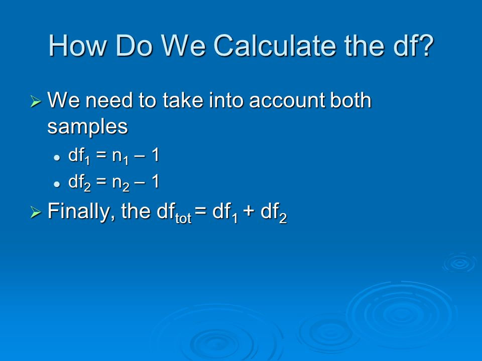 How Do We Calculate the df