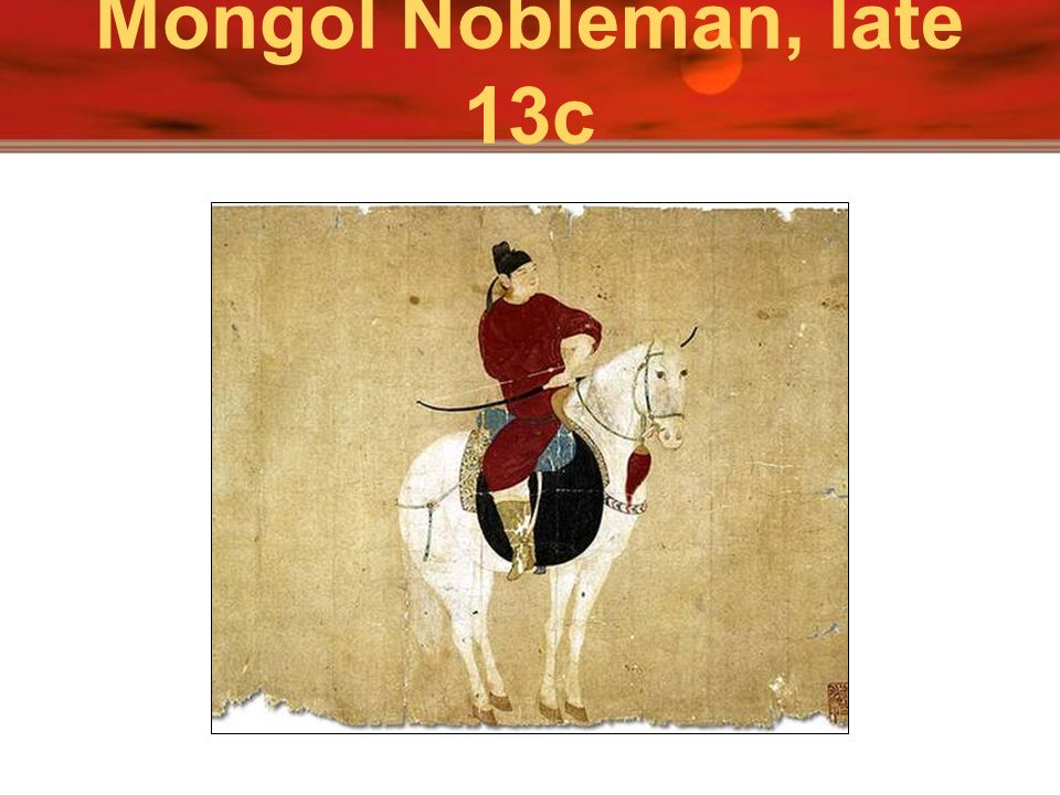Mongol Nobleman, late 13c Above is a picture of Suzhou in Jiangsu province showing houses along the Grand Canal.