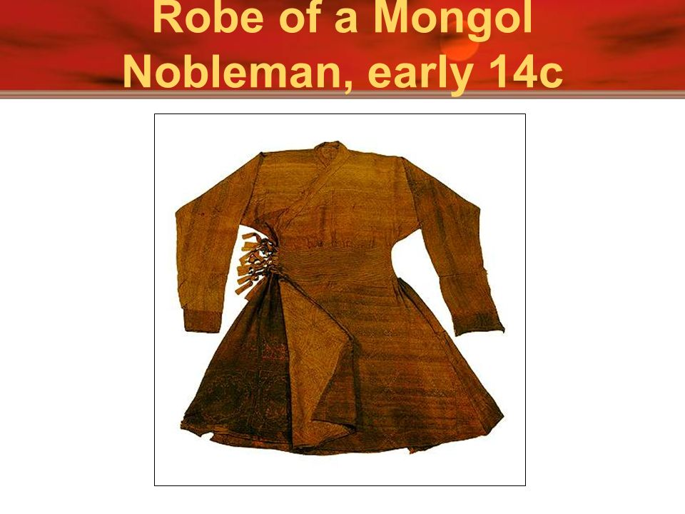 Robe of a Mongol Nobleman, early 14c