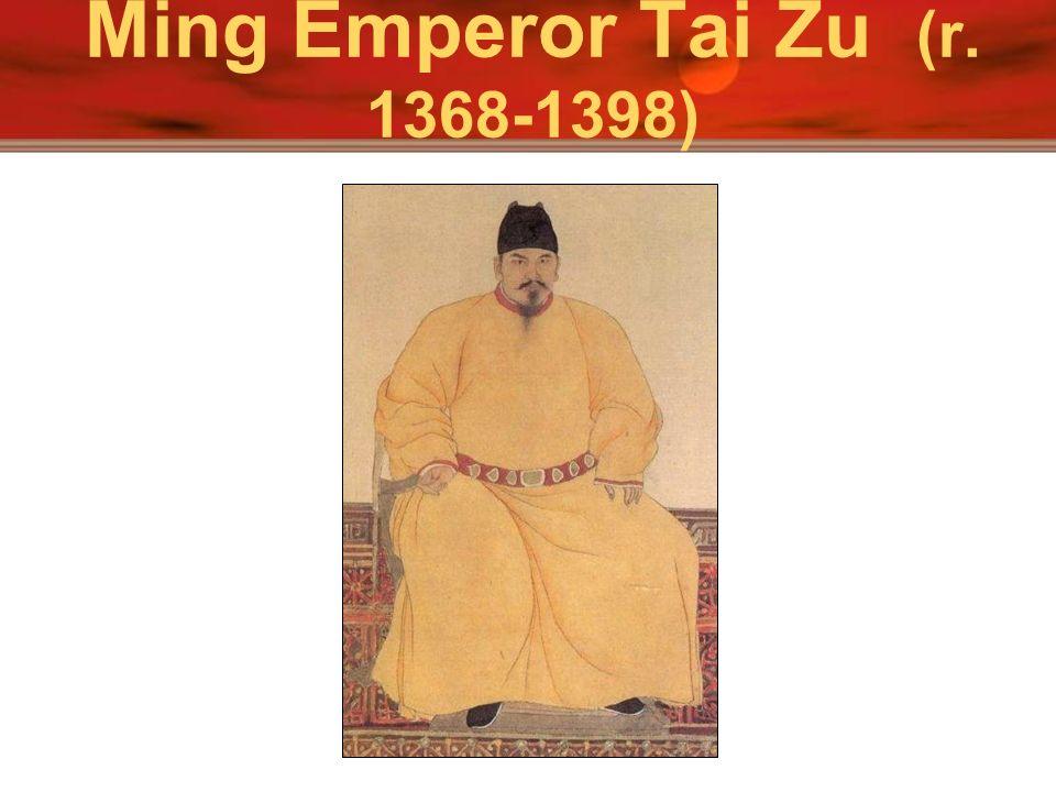 Ming Emperor Tai Zu (r. 1368-1398)