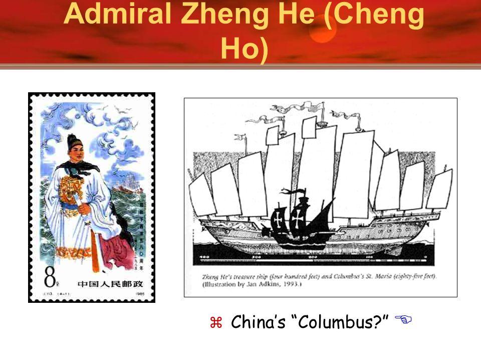 Admiral Zheng He (Cheng Ho)