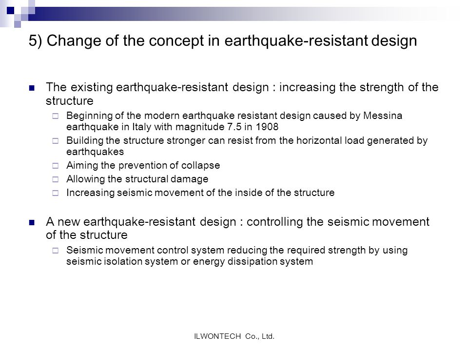 5) Change of the concept in earthquake-resistant design