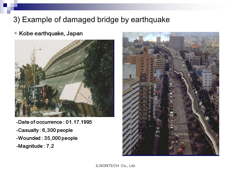 3) Example of damaged bridge by earthquake