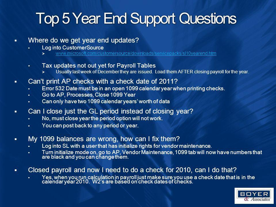 Top 5 Year End Support Questions