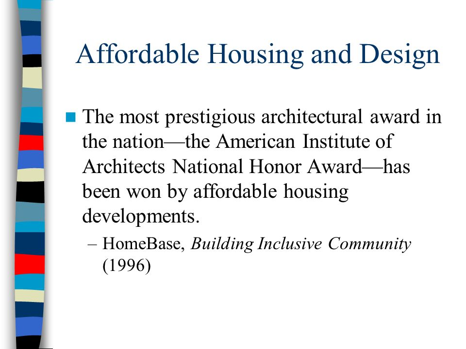 Affordable Housing and Design