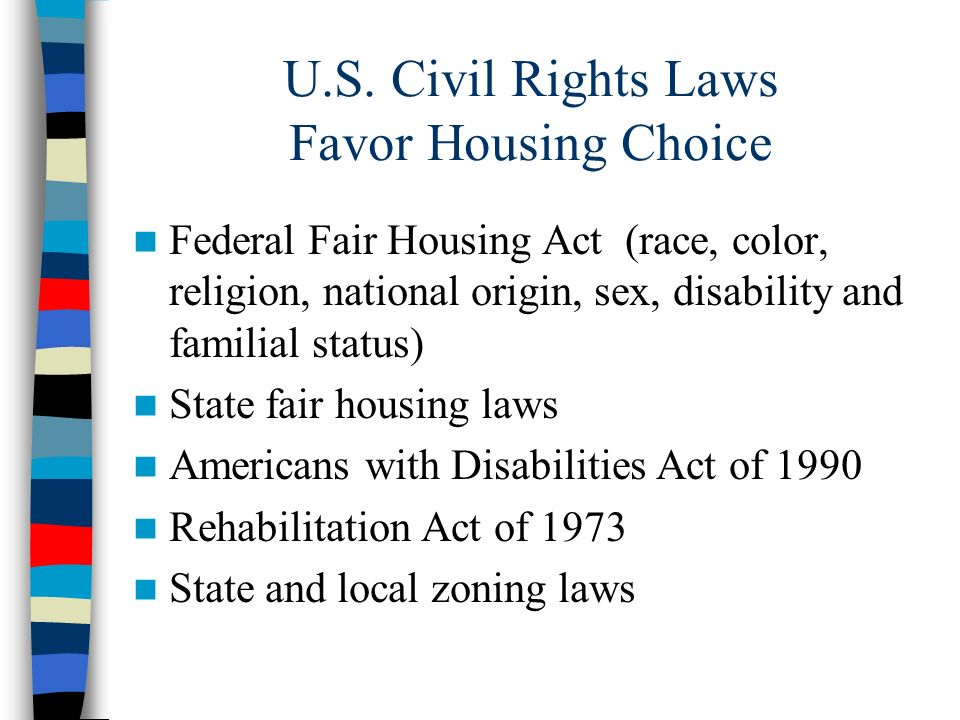 U.S. Civil Rights Laws Favor Housing Choice
