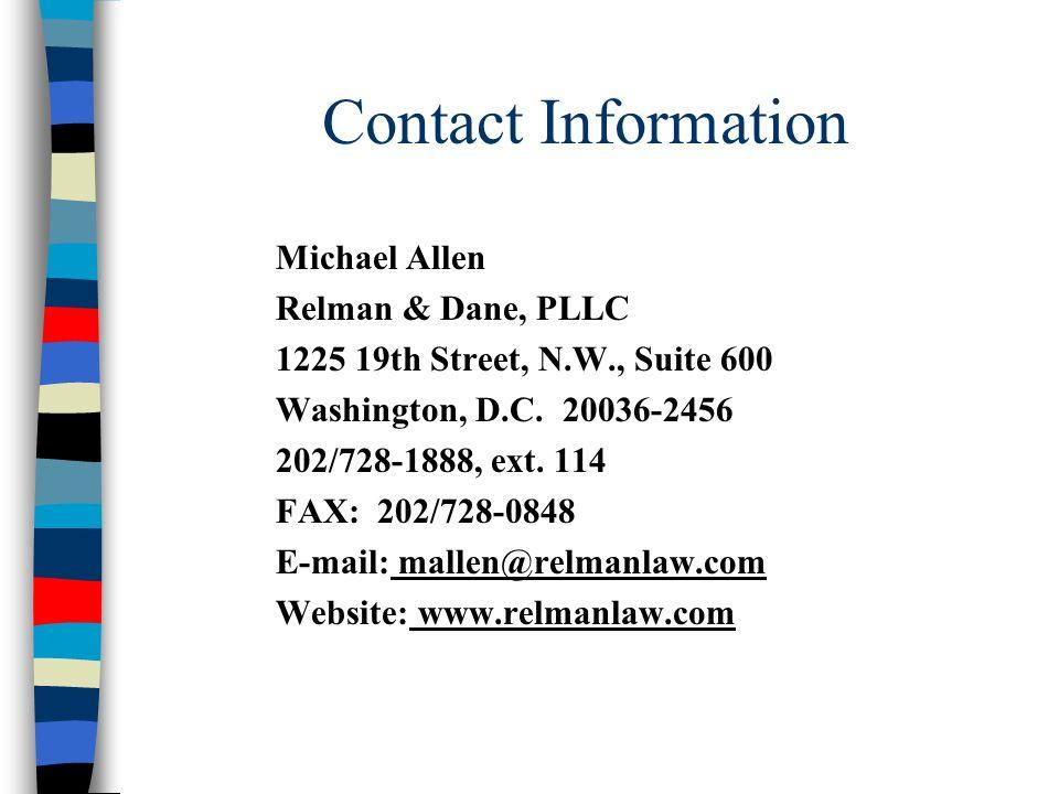 Contact Information Michael Allen. Relman & Dane, PLLC. 1225 19th Street, N.W., Suite 600. Washington, D.C. 20036-2456.