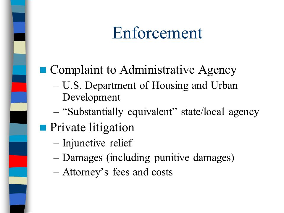 Enforcement Complaint to Administrative Agency Private litigation