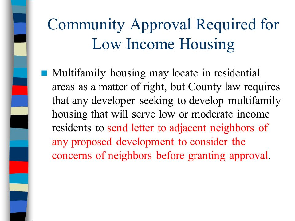 Community Approval Required for Low Income Housing