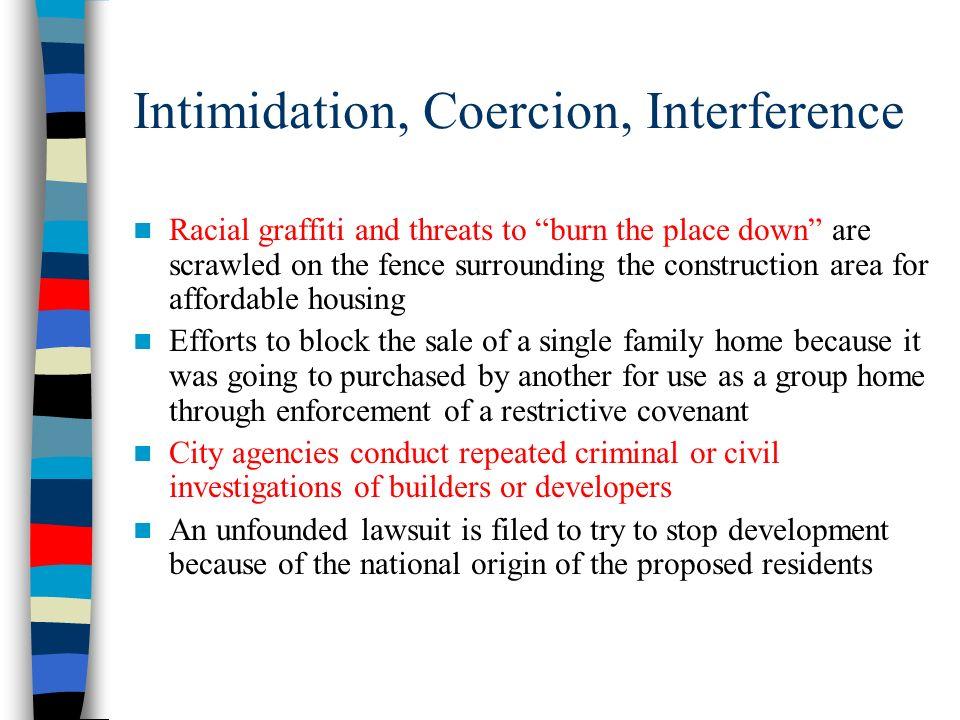 Intimidation, Coercion, Interference