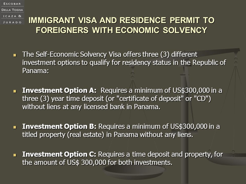 IMMIGRANT VISA AND RESIDENCE PERMIT TO FOREIGNERS WITH ECONOMIC SOLVENCY
