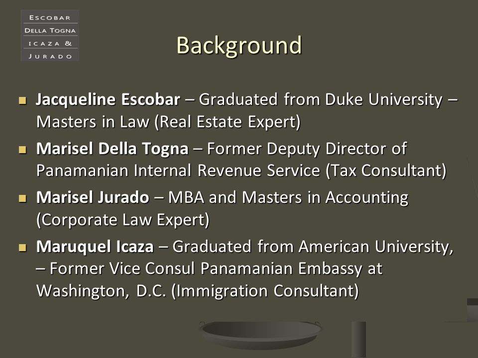 Background Jacqueline Escobar – Graduated from Duke University – Masters in Law (Real Estate Expert)