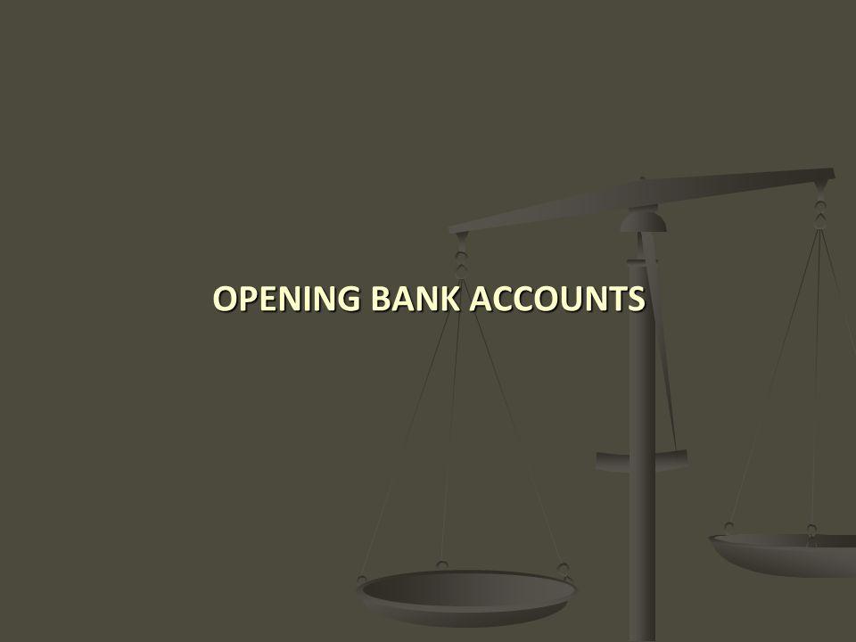 OPENING BANK ACCOUNTS