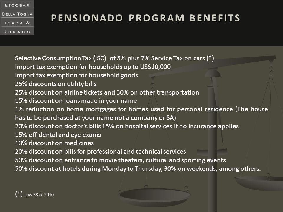 PENSIONADO PROGRAM BENEFITS