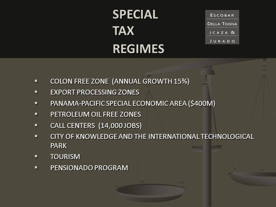 SPECIAL TAX REGIMES COLON FREE ZONE (ANNUAL GROWTH 15%)