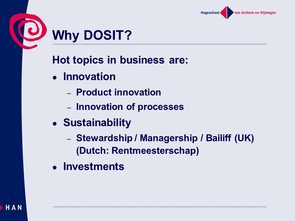 Why DOSIT Hot topics in business are: Innovation Sustainability