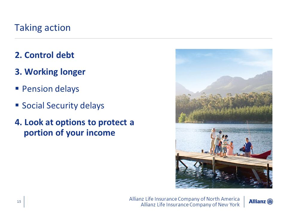 Taking action 2. Control debt 3. Working longer Pension delays