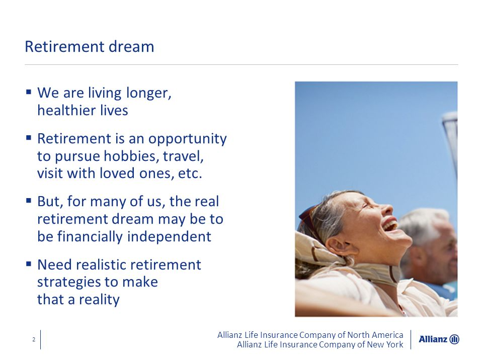 Retirement dream We are living longer, healthier lives
