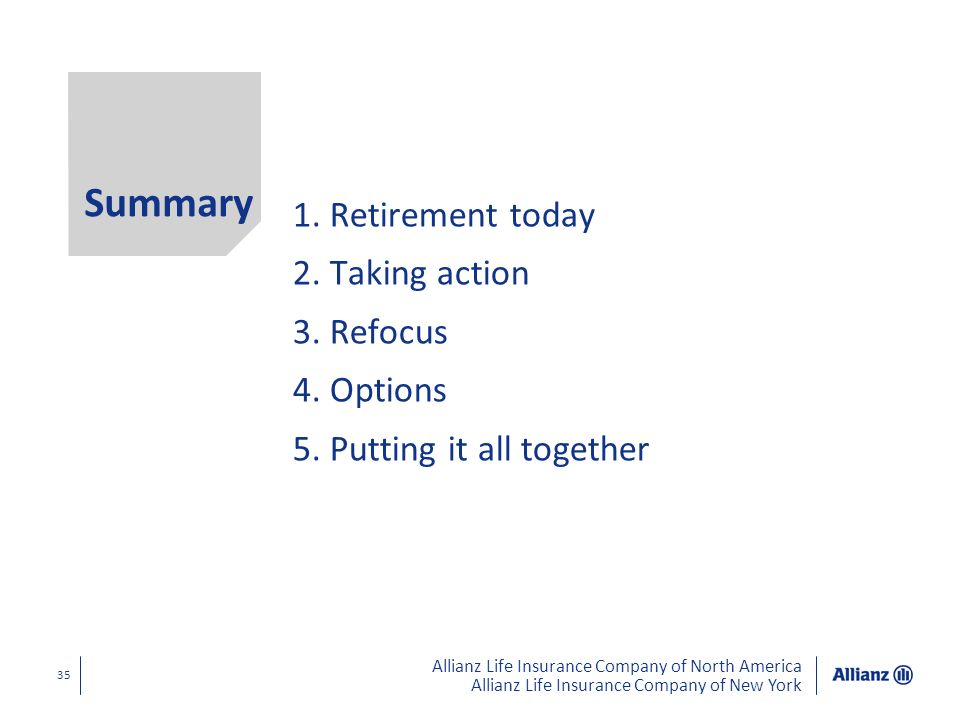 Summary Retirement today Taking action Refocus Options