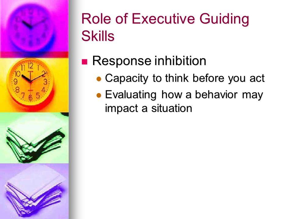 Role of Executive Guiding Skills