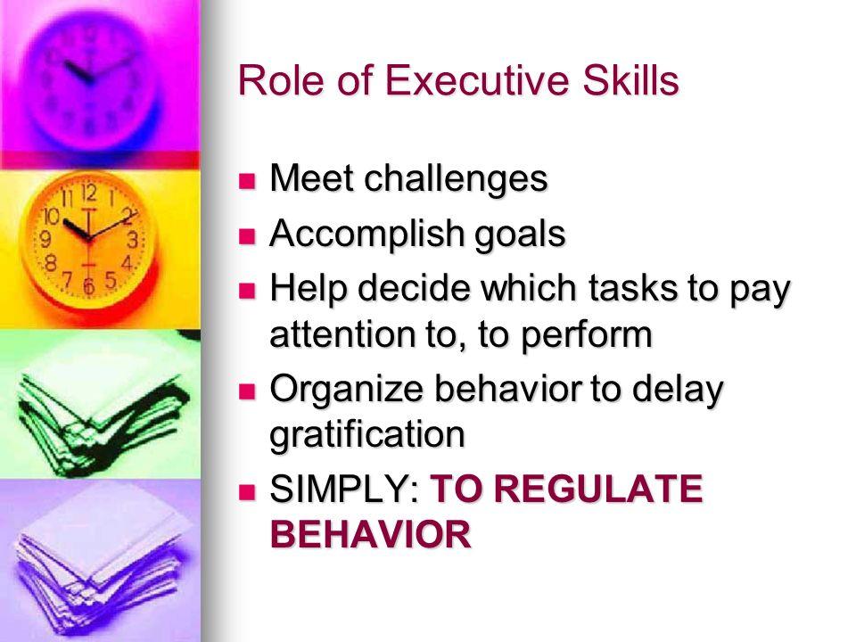Role of Executive Skills