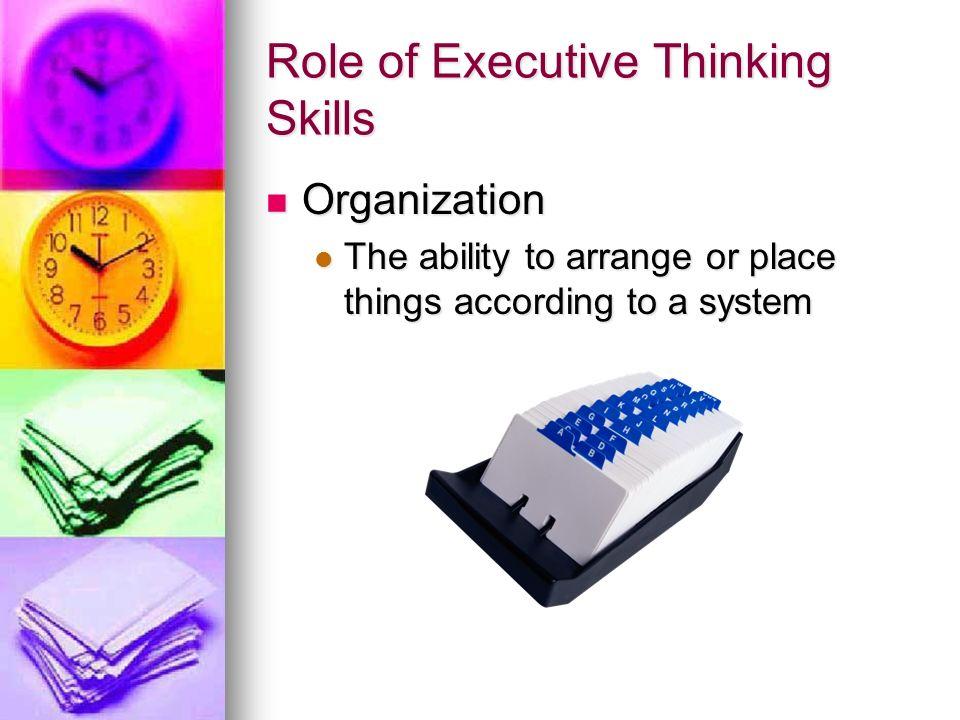 Role of Executive Thinking Skills