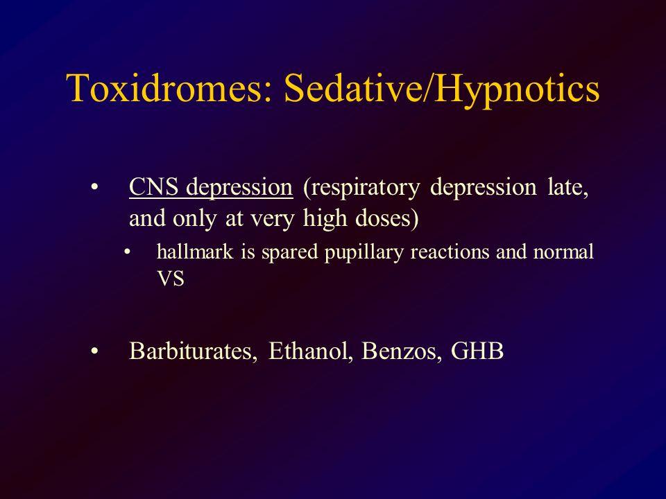 Toxidromes: Sedative/Hypnotics